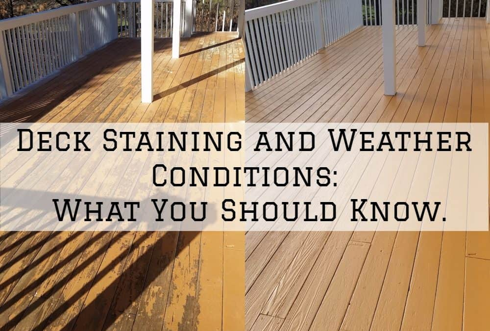 Deck Staining and Weather Conditions – What You Should Know