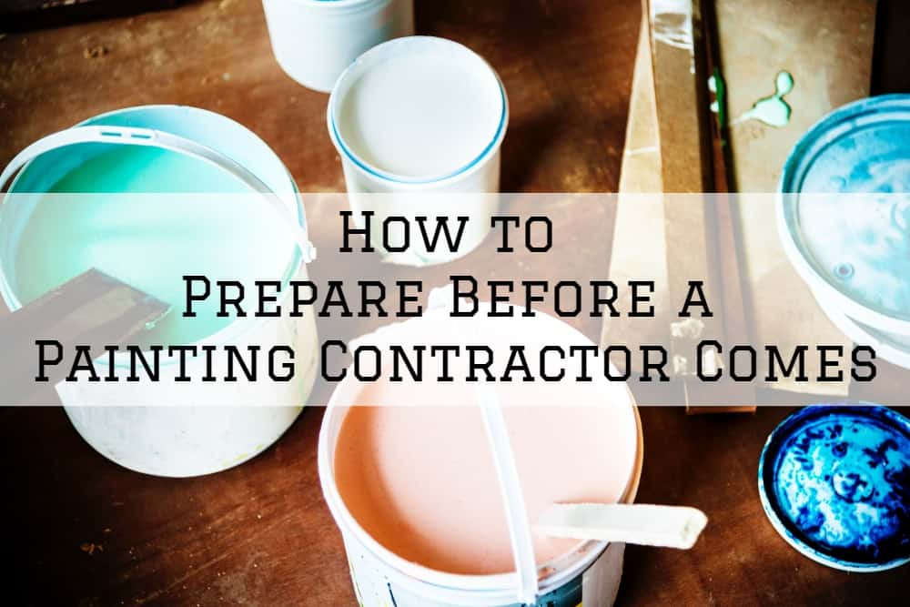 How to Prepare Before a Painting Contractor Comes