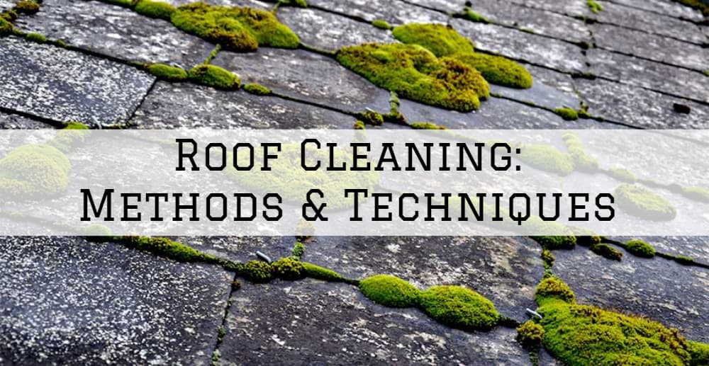 Roof Cleaning Amador County, California: Methods & Techniques