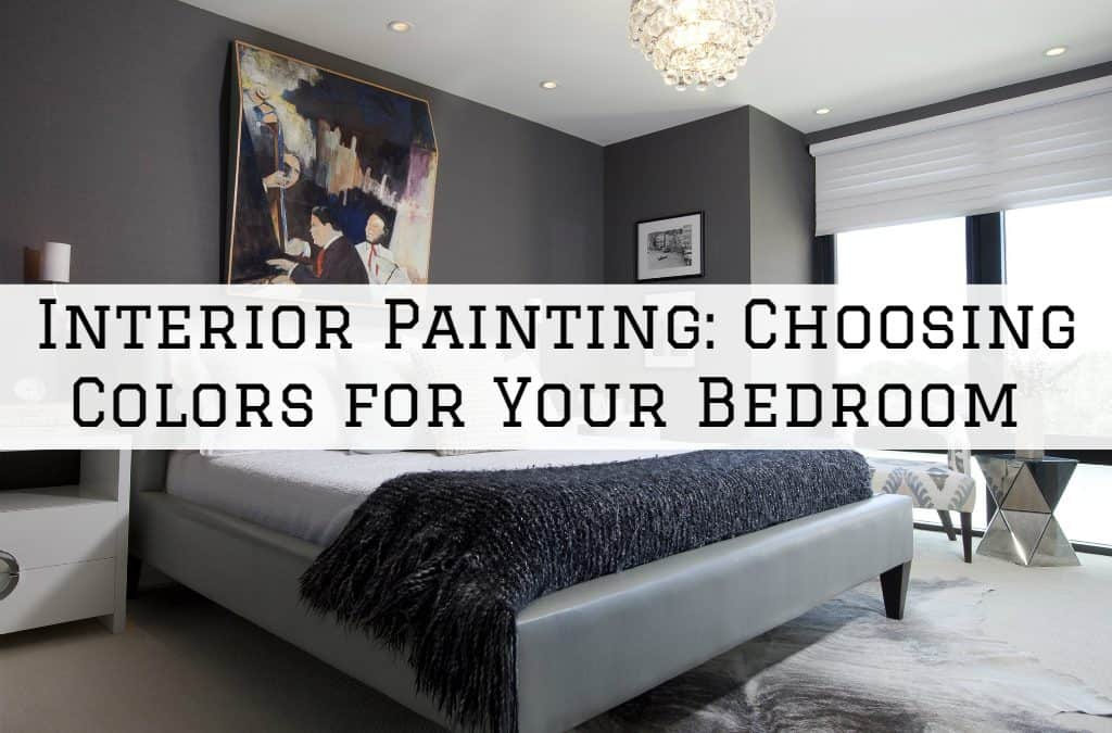 Interior Painting Tips – Choosing The Best Paint Colors For A Bedroom
