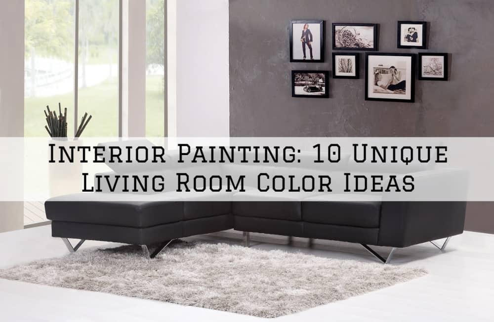 Interior Painting, Amador County, CA: 10 Unique Living Room Color Ideas