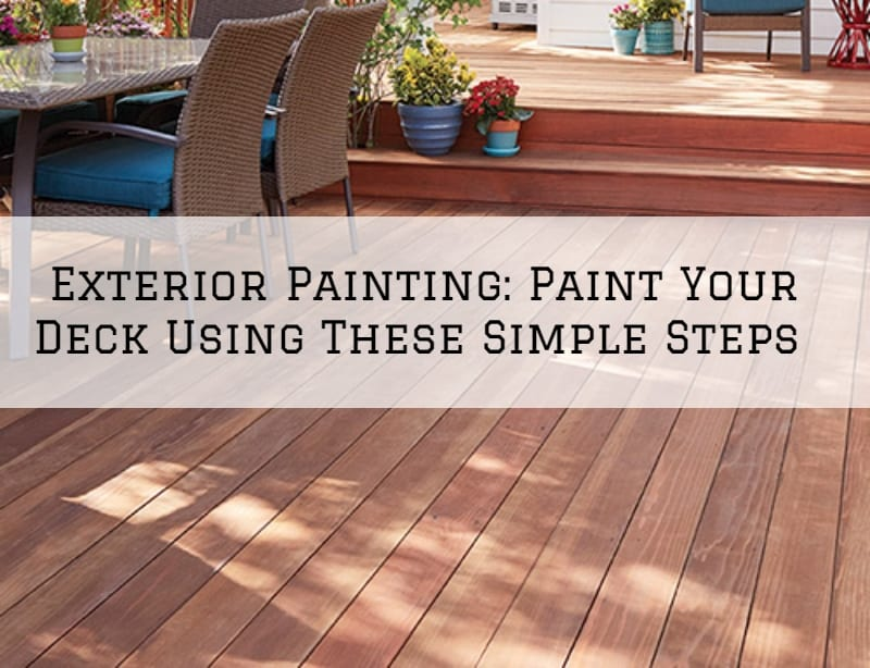 Exterior Painting Amador County, Ca_ Paint Your Deck Using These Simple Steps