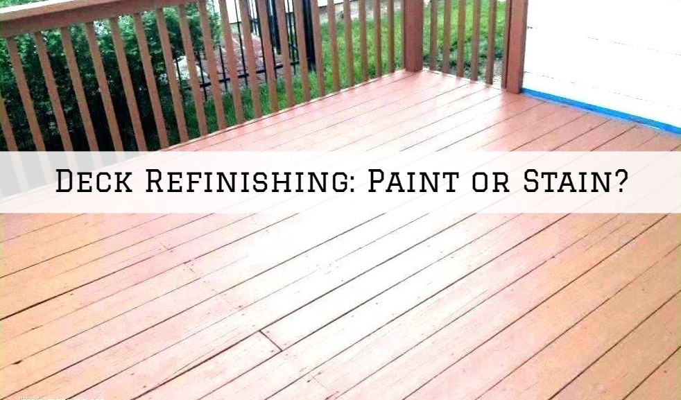 Deck Refinishing Amador County, CA_ Paint or Stain_