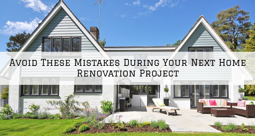 Avoid These Mistakes During Your Next Home Renovation Project in Amador County